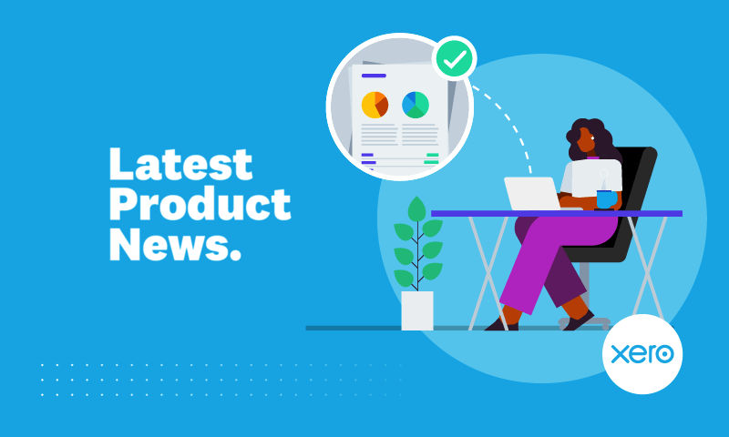 All the latest Xero accounting software updates for the start of 2021